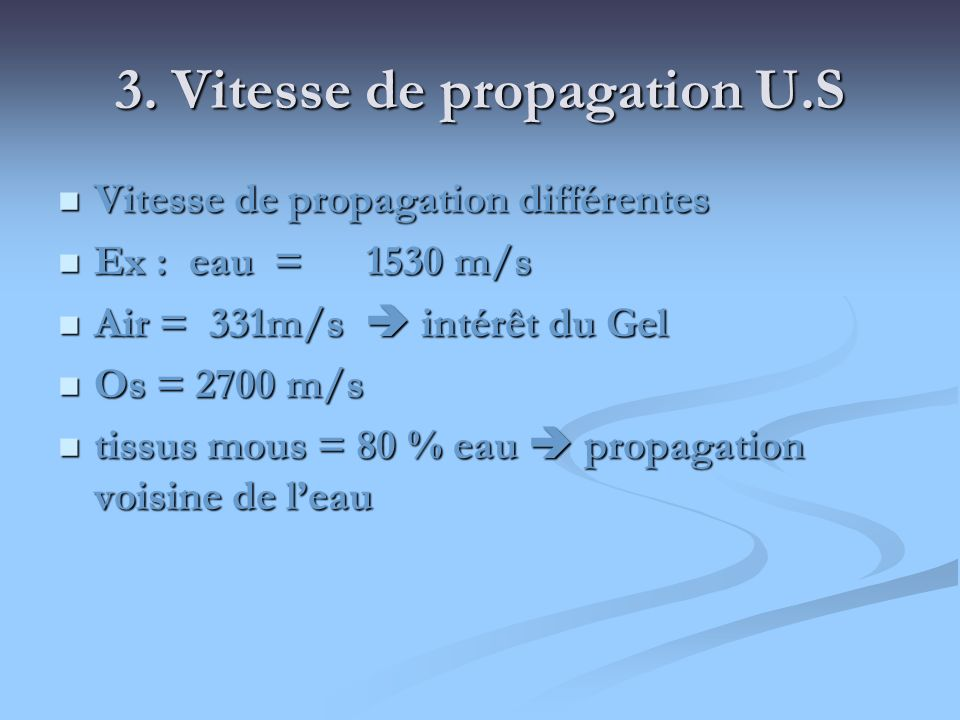 3. Vitesse de propagation U.S
