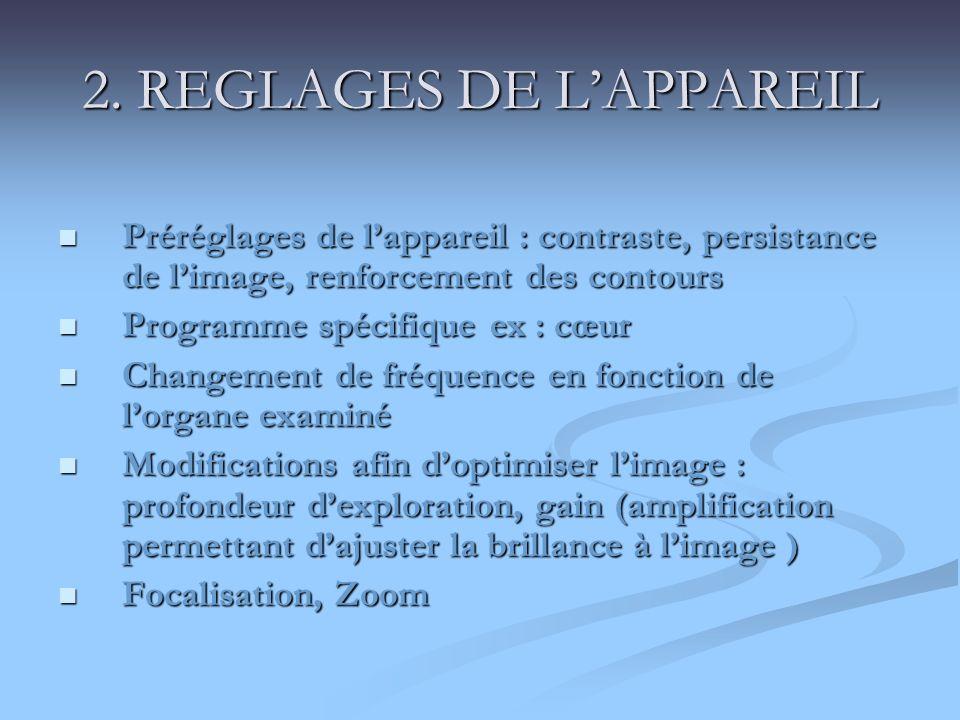 2. REGLAGES DE L'APPAREIL