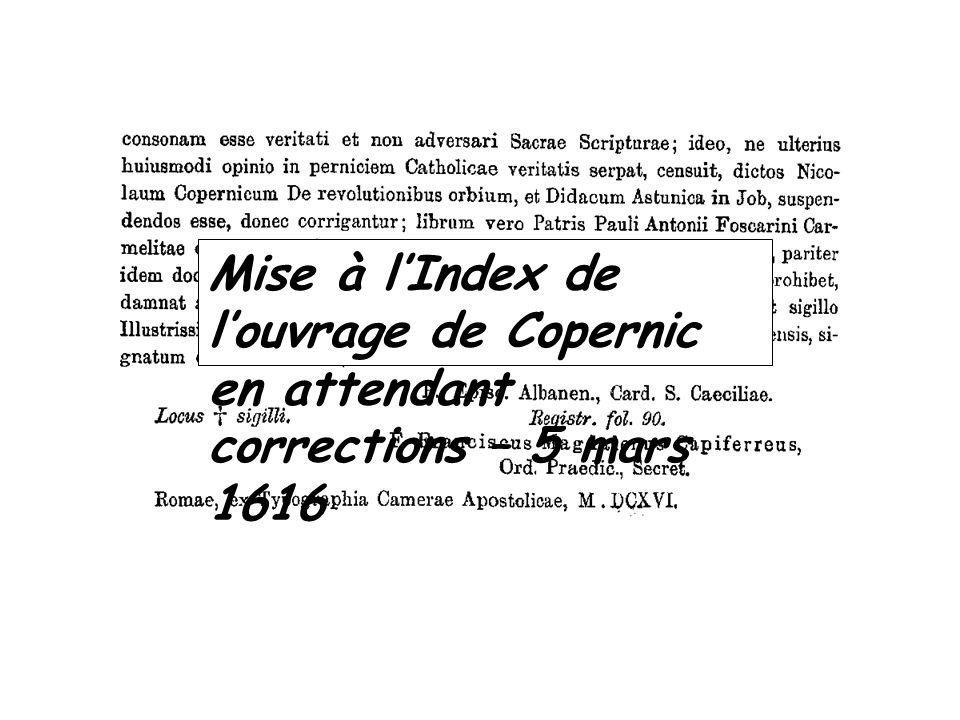 Mise à l'Index de l'ouvrage de Copernic en attendant corrections – 5 mars 1616