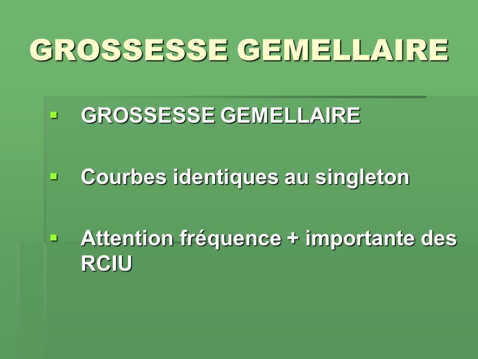 GROSSESSE GEMELLAIRE GROSSESSE GEMELLAIRE