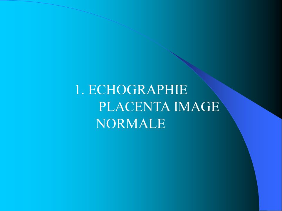 PLACENTA IMAGE NORMALE