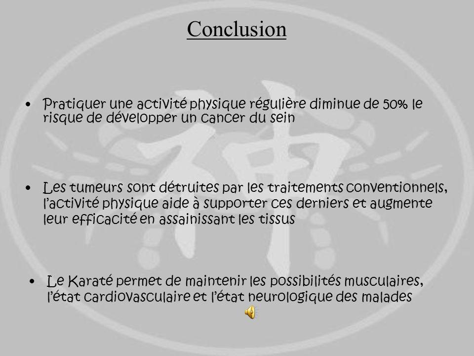 Conclusion Pratiquer une activité physique régulière diminue de 50% le risque de développer un cancer du sein.
