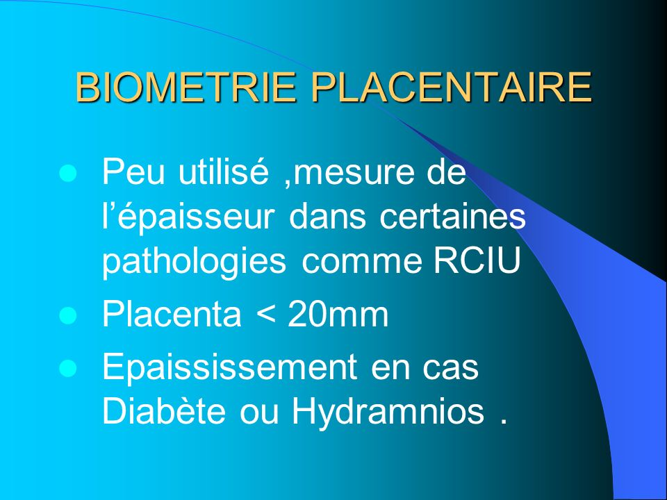BIOMETRIE PLACENTAIRE