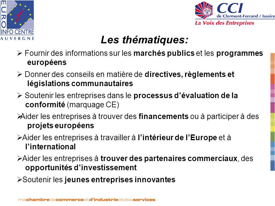 Les thématiques:Fournir des informations sur les marchés publics et les programmes européens.