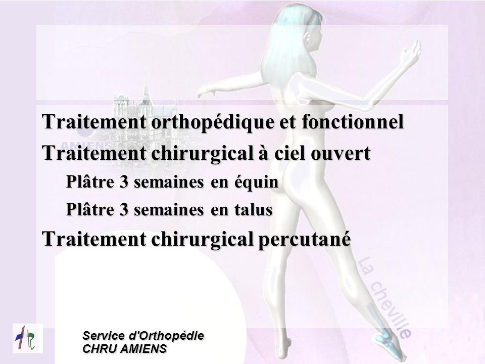 Traitement orthopédique et fonctionnel