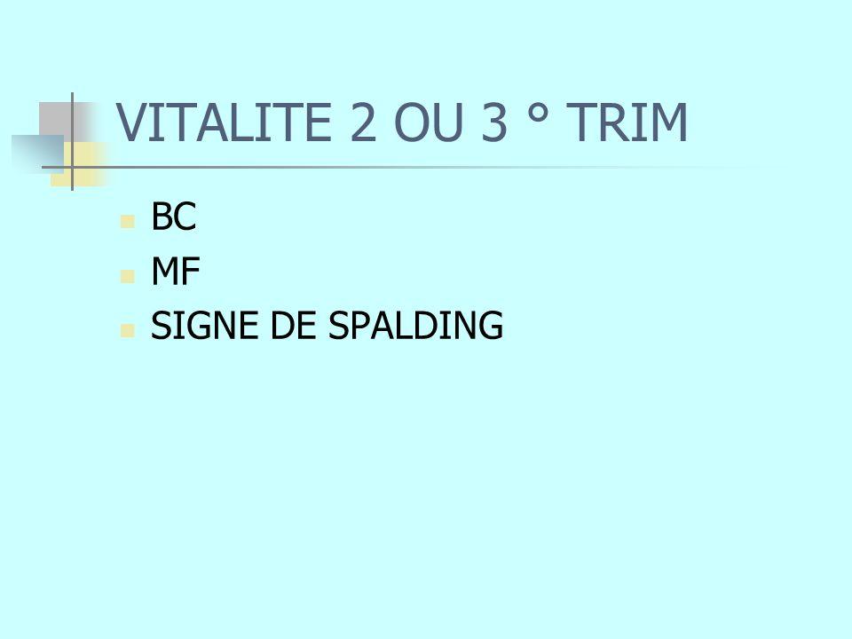 VITALITE 2 OU 3 ° TRIM BC MF SIGNE DE SPALDING