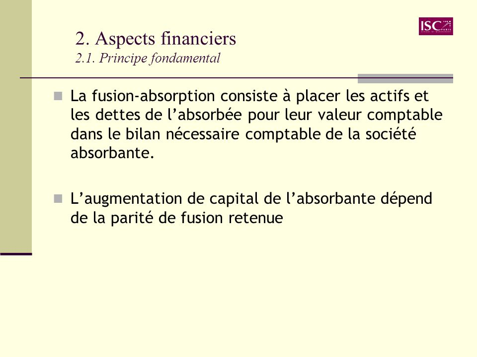 2. Aspects financiers 2.1. Principe fondamental