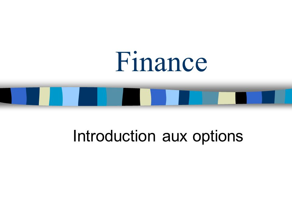 Introduction aux options