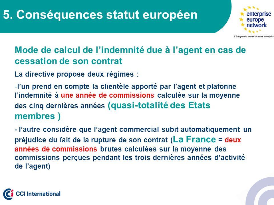 5. Conséquences statut européen