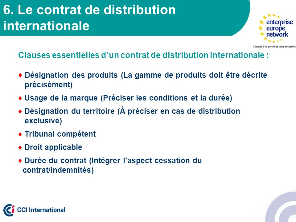 6. Le contrat de distribution internationale