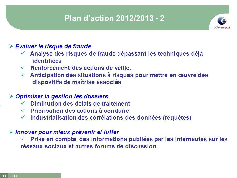 Plan d'action 2012/2013 - 2 Evaluer le risque de fraude