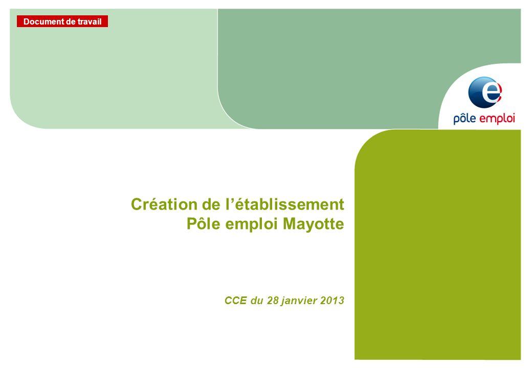 Création de l'établissement Pôle emploi Mayotte