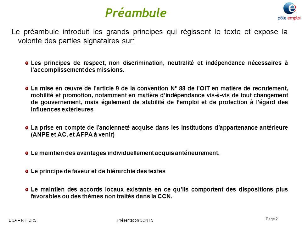 Préambule Le préambule introduit les grands principes qui régissent le texte et expose la volonté des parties signataires sur: