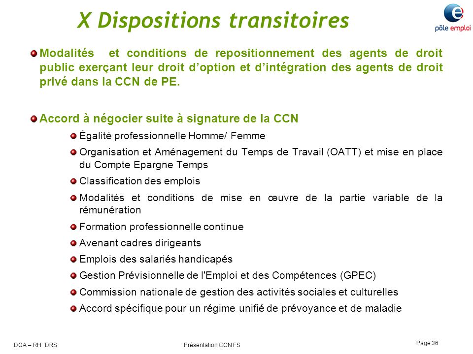 X Dispositions transitoires