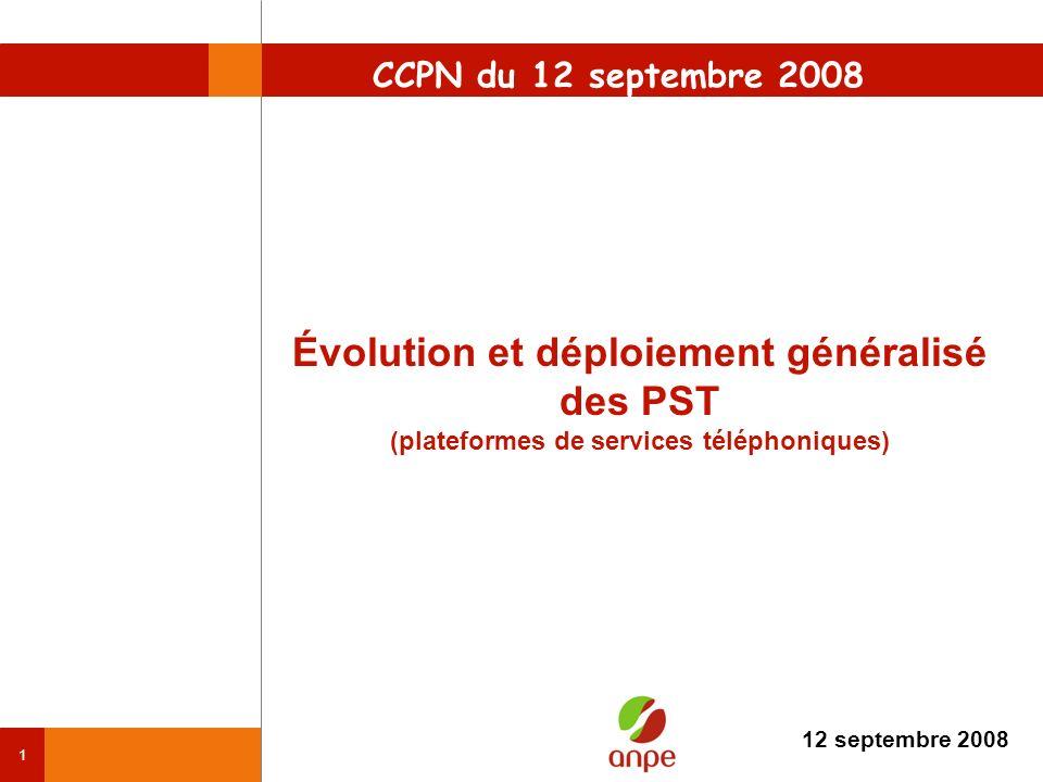 CCPN du 12 septembre 2008Évolution et déploiement généralisé des PST (plateformes de services téléphoniques)