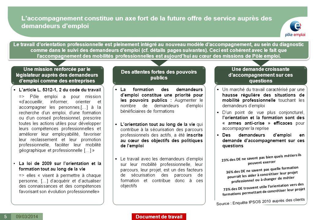 L'accompagnement constitue un axe fort de la future offre de service auprès des demandeurs d'emploi