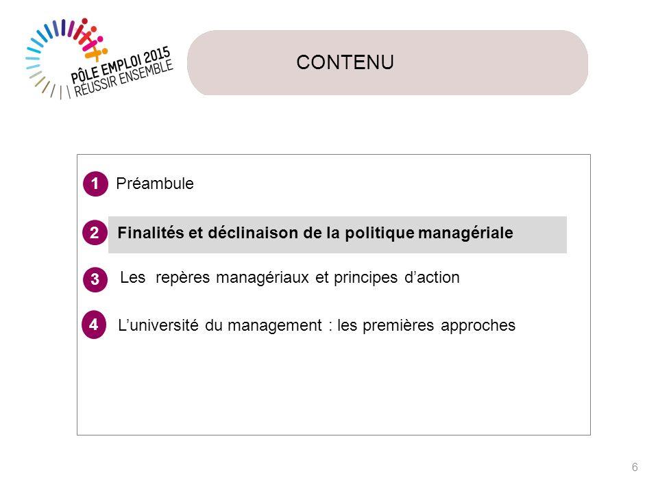 CONTENUPréambule. 1. Finalités et déclinaison de la politique managériale. 2. 3. Les repères managériaux et principes d'action.