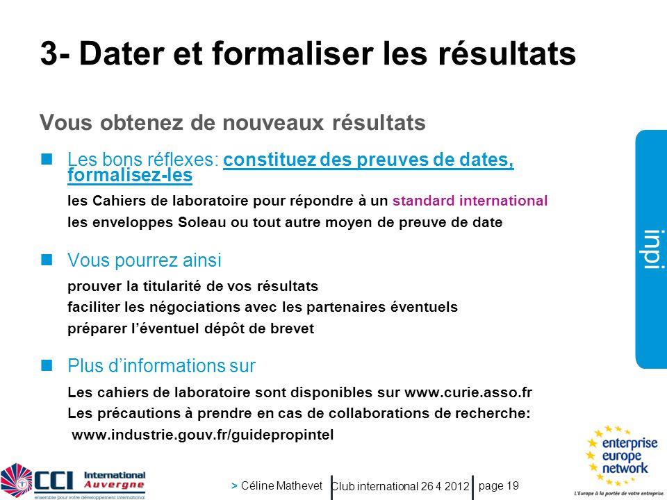 3- Dater et formaliser les résultats