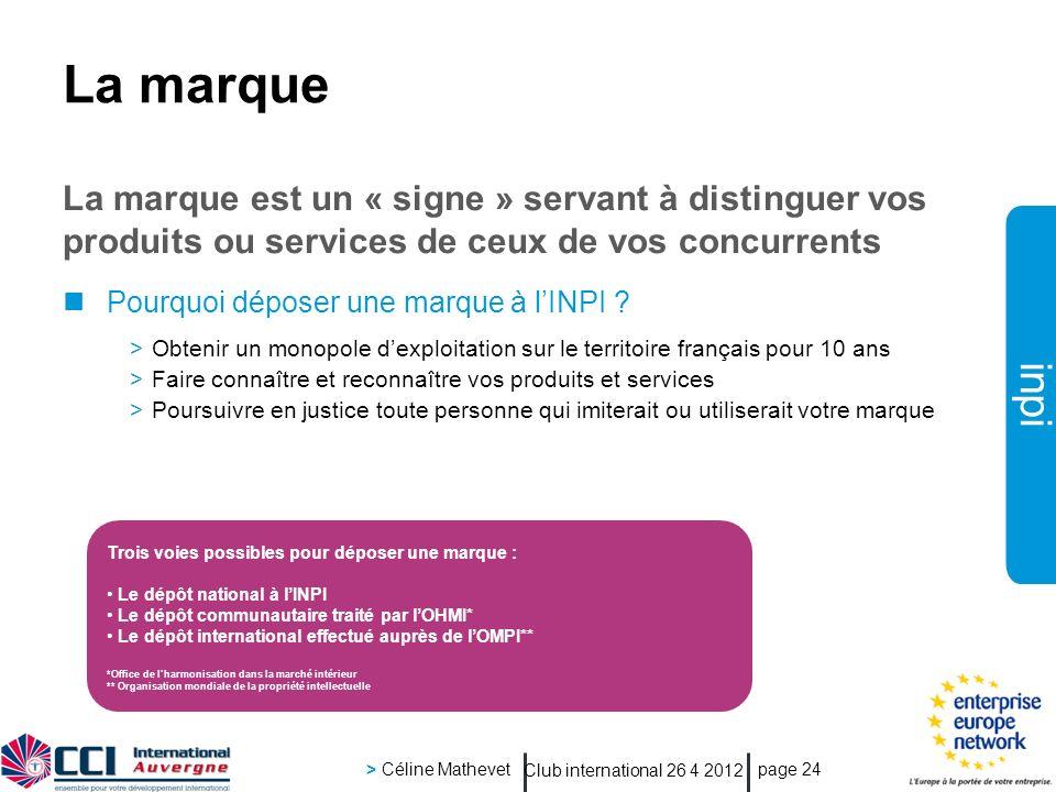 La marque La marque est un « signe » servant à distinguer vos produits ou services de ceux de vos concurrents.
