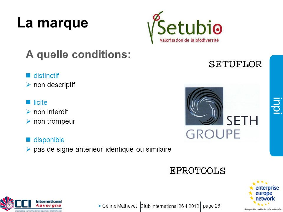 La marque A quelle conditions: distinctif non descriptif licite