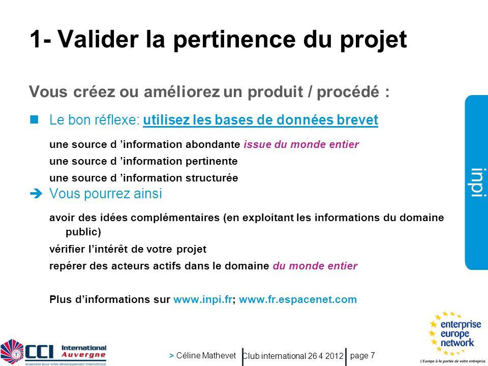 1- Valider la pertinence du projet