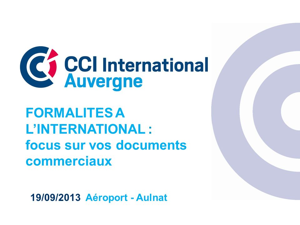 FORMALITES A L'INTERNATIONAL : focus sur vos documents commerciaux