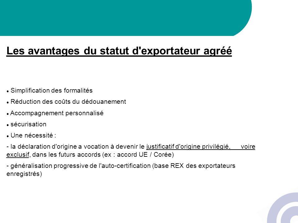 Les avantages du statut d exportateur agréé