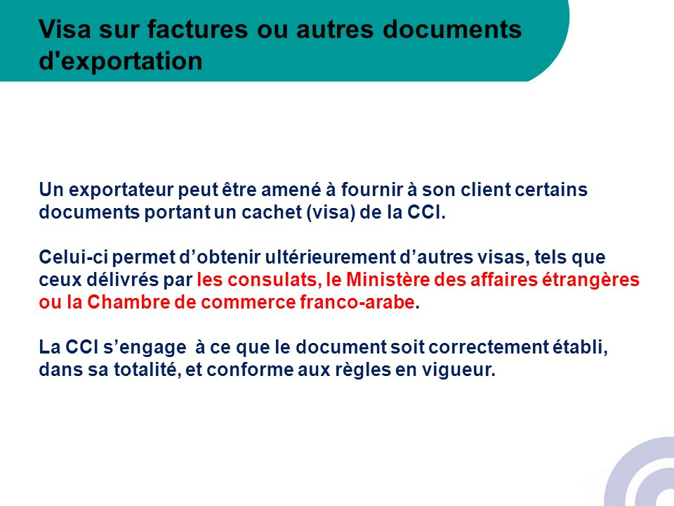 Visa sur factures ou autres documents d exportation