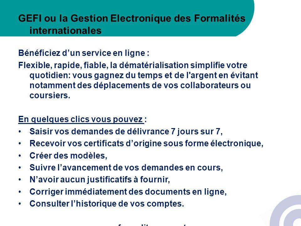 GEFI ou la Gestion Electronique des Formalités internationales