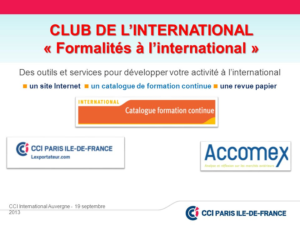 CLUB DE L'INTERNATIONAL « Formalités à l'international »