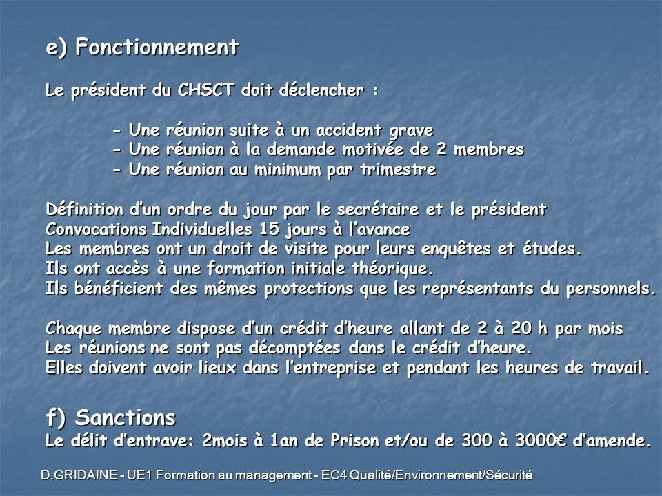 e) Fonctionnement f) Sanctions Le président du CHSCT doit déclencher :