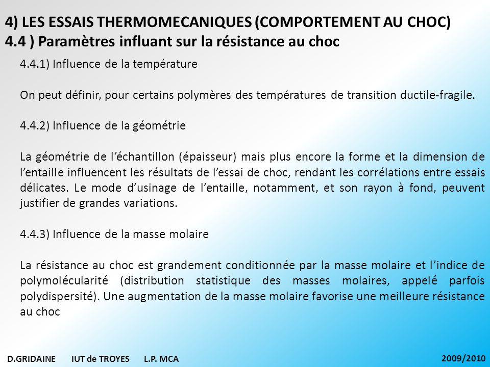 4) LES ESSAIS THERMOMECANIQUES (COMPORTEMENT AU CHOC)