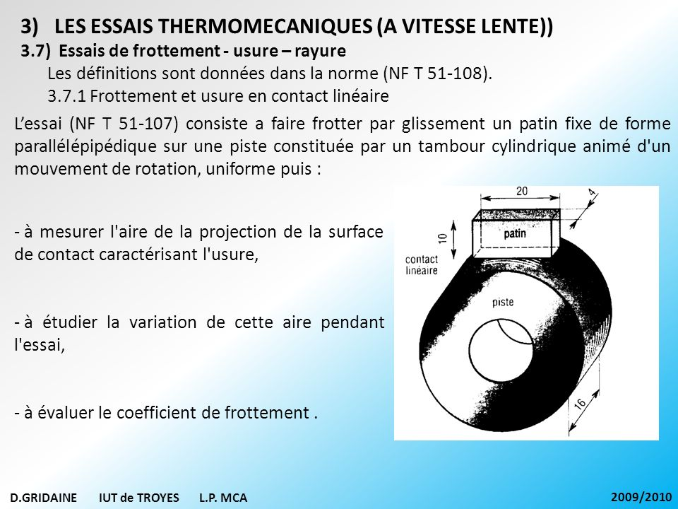 LES ESSAIS THERMOMECANIQUES (A VITESSE LENTE))