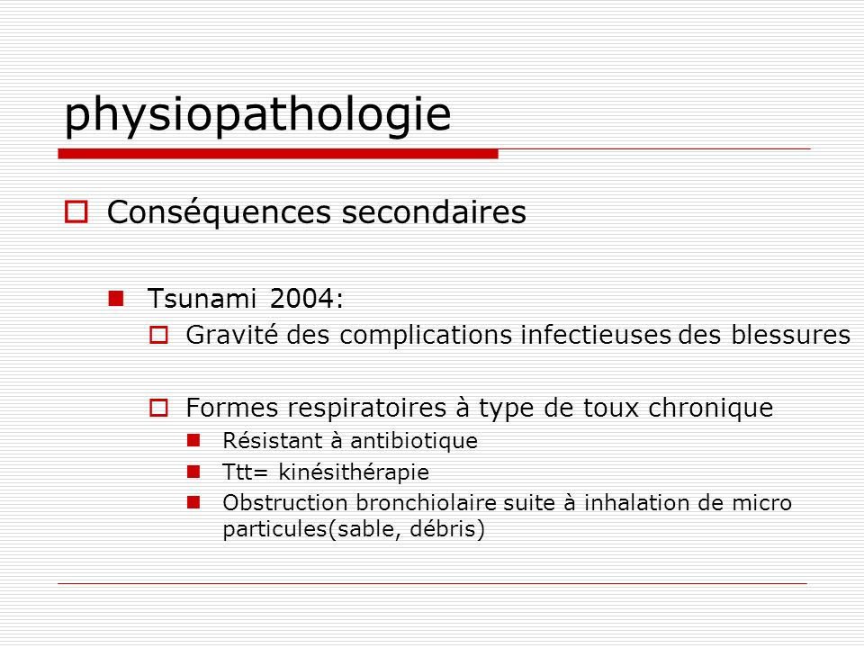 physiopathologie Conséquences secondaires Tsunami 2004: