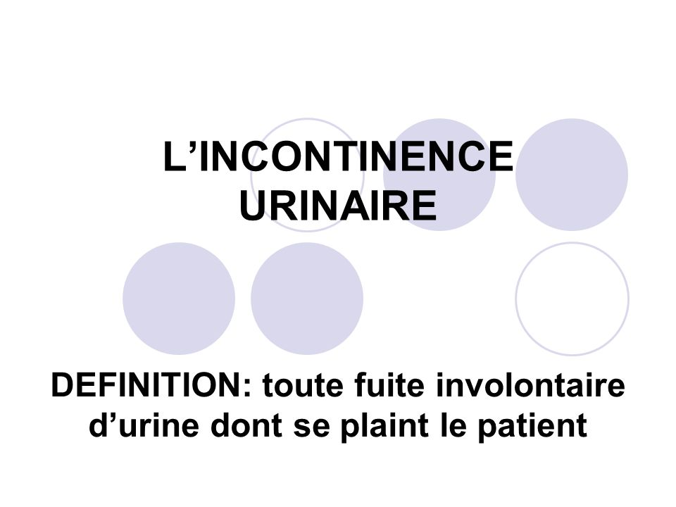 L'INCONTINENCE URINAIRE