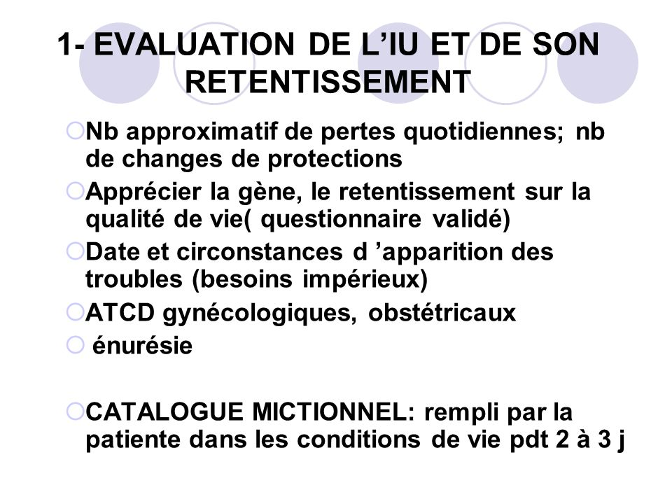 1- EVALUATION DE L'IU ET DE SON RETENTISSEMENT