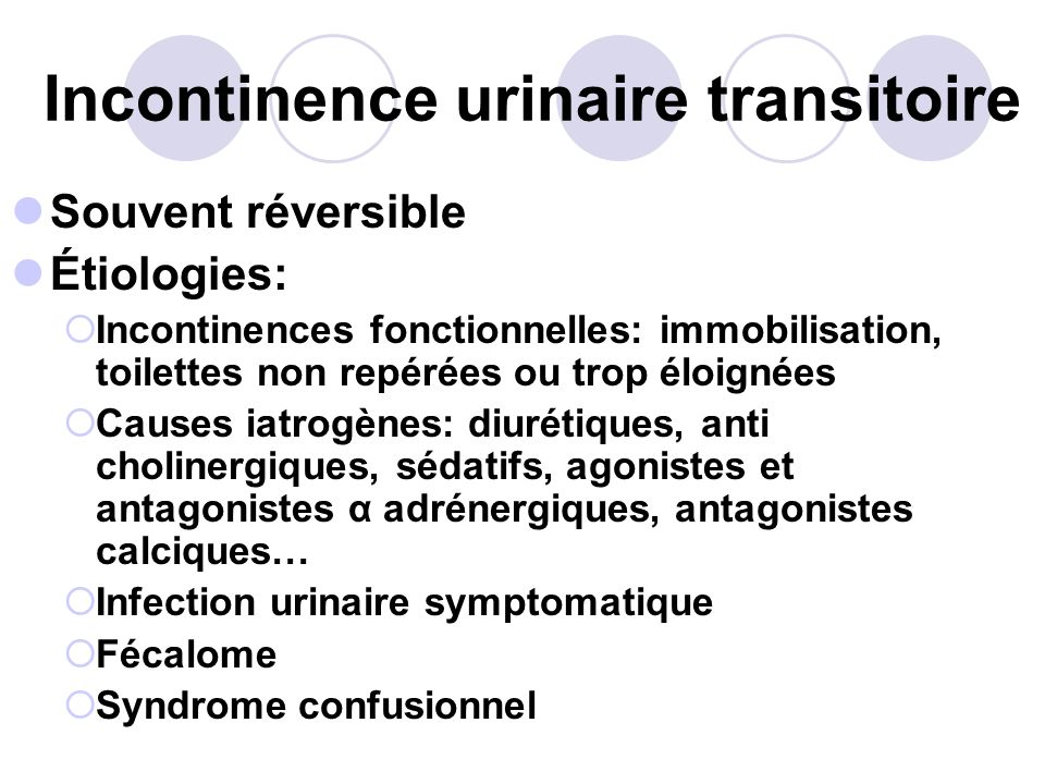 Incontinence urinaire transitoire