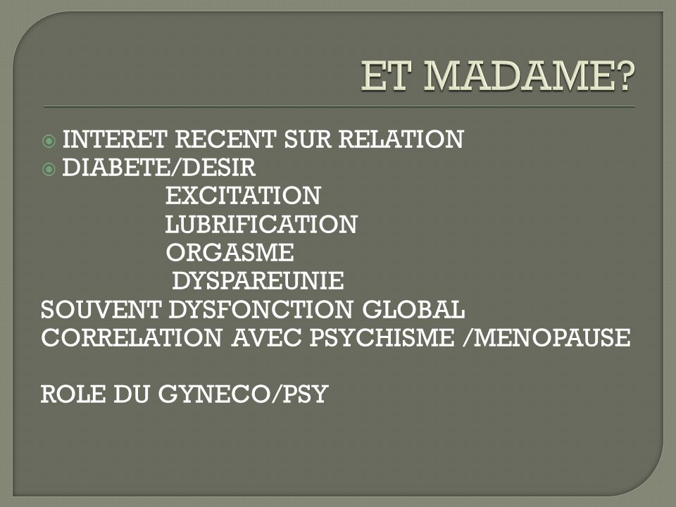 ET MADAME INTERET RECENT SUR RELATION DIABETE/DESIR EXCITATION