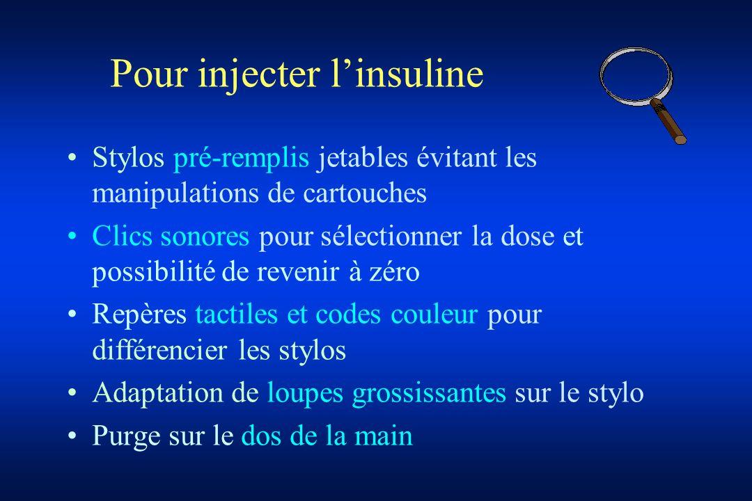 Pour injecter l'insuline