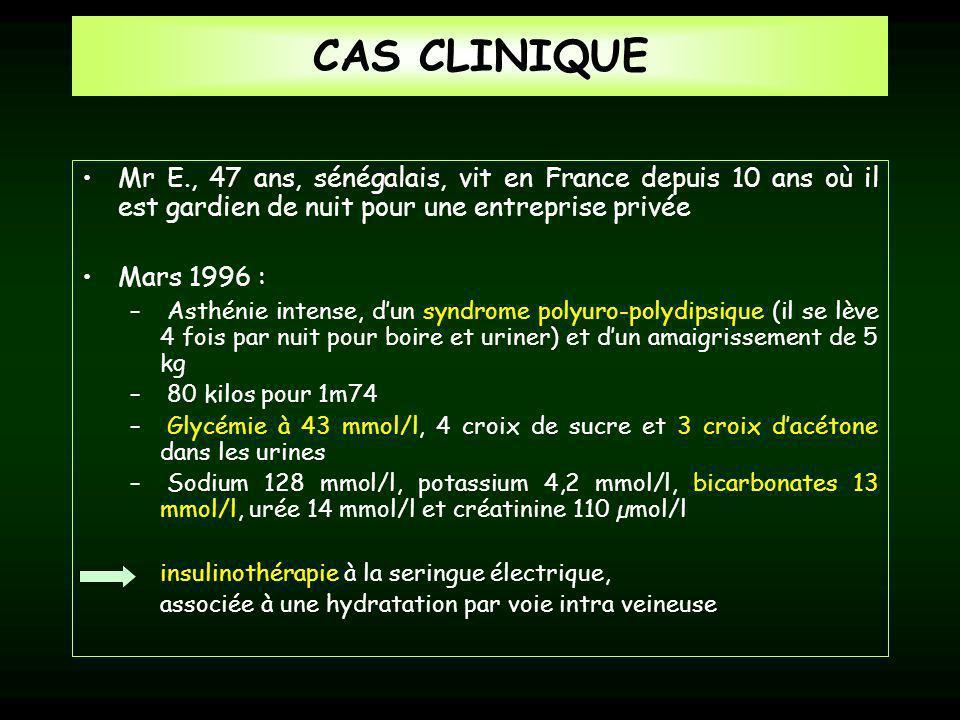 CAS CLINIQUE Mr E., 47 ans, sénégalais, vit en France depuis 10 ans où il est gardien de nuit pour une entreprise privée.