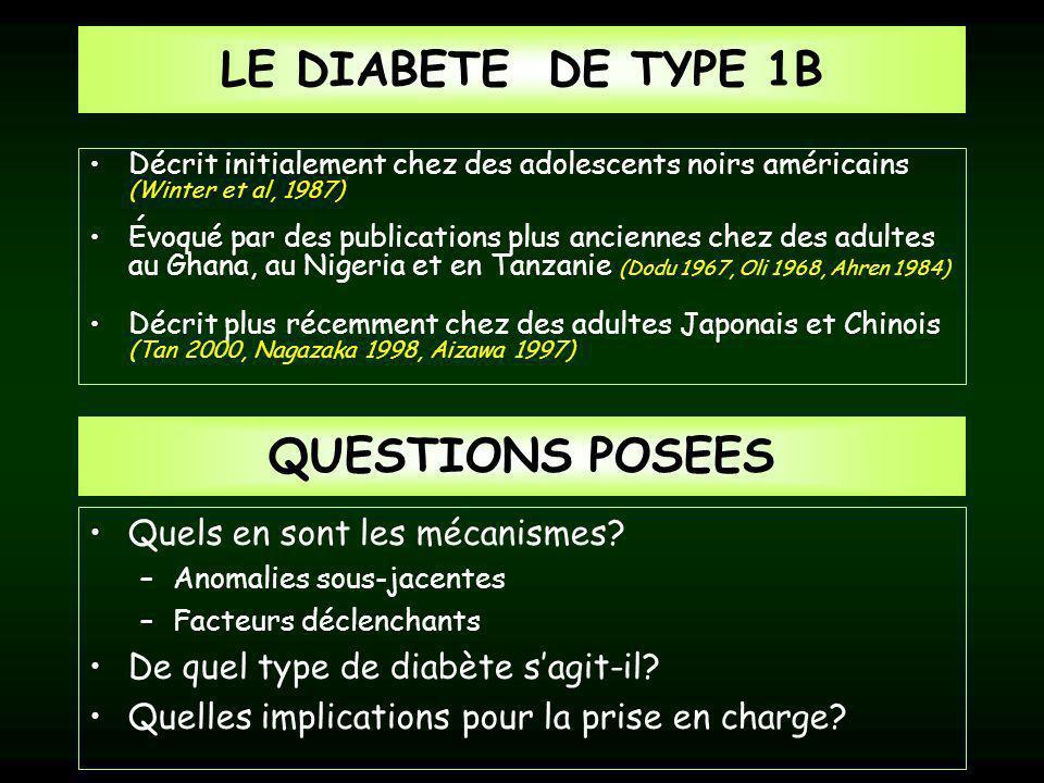 LE DIABETE DE TYPE 1B QUESTIONS POSEES