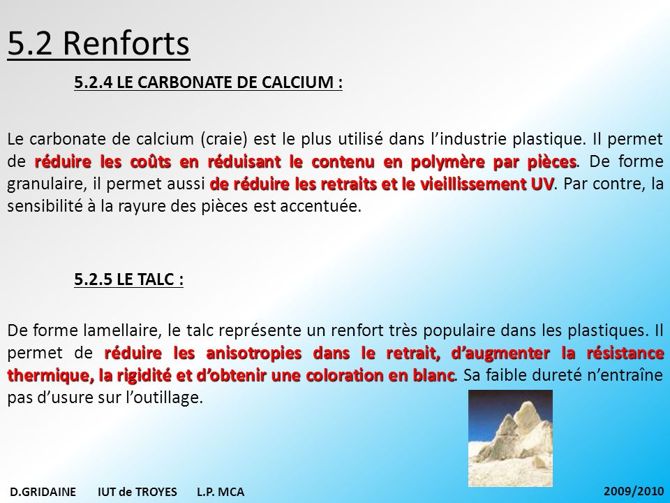 5.2 Renforts 5.2.4 LE CARBONATE DE CALCIUM :