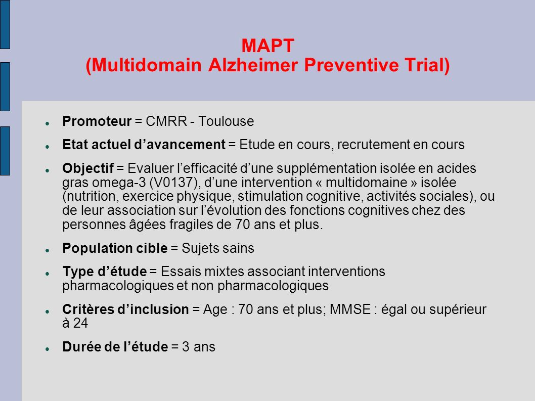 MAPT (Multidomain Alzheimer Preventive Trial)