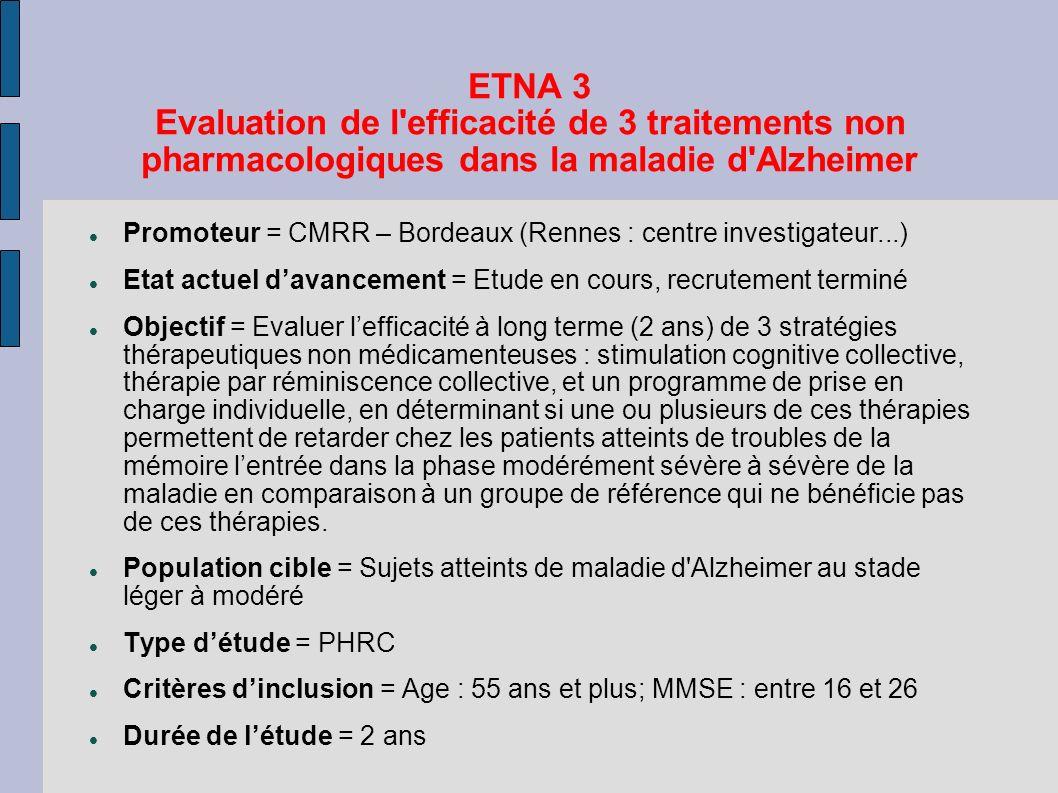 ETNA 3 Evaluation de l efficacité de 3 traitements non pharmacologiques dans la maladie d Alzheimer