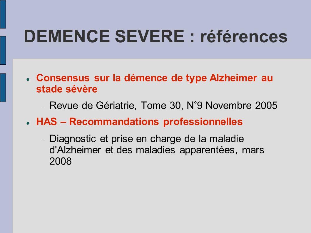 DEMENCE SEVERE : références