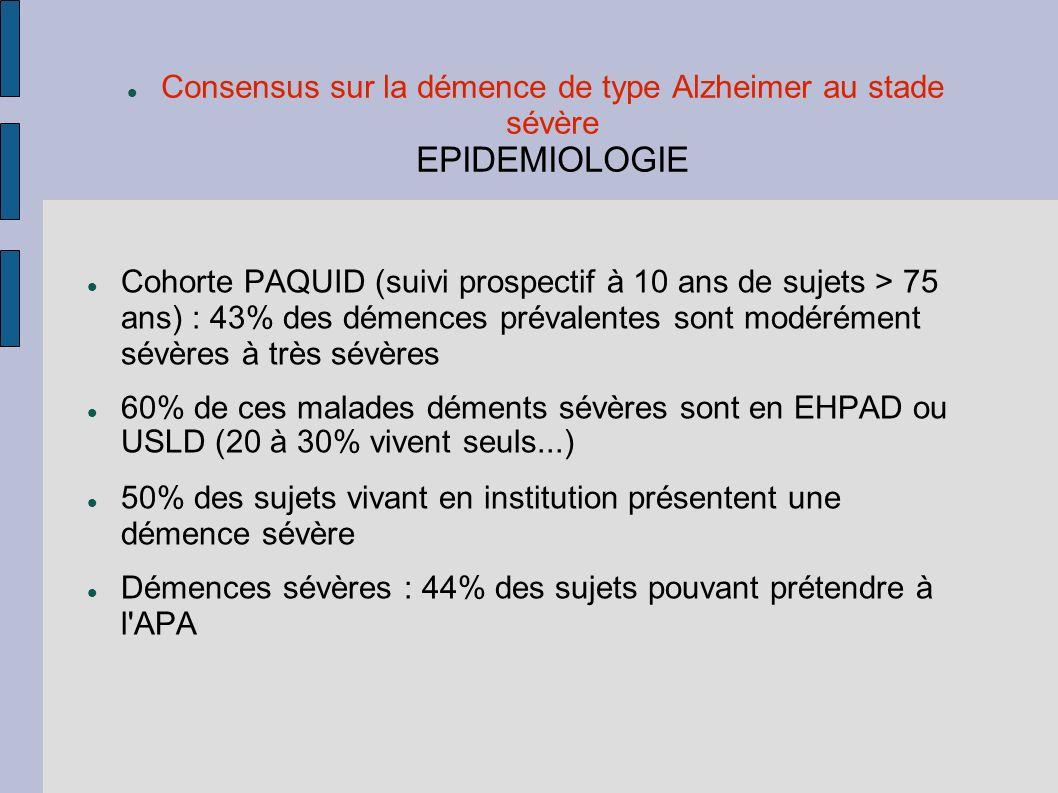 Consensus sur la démence de type Alzheimer au stade sévère EPIDEMIOLOGIE