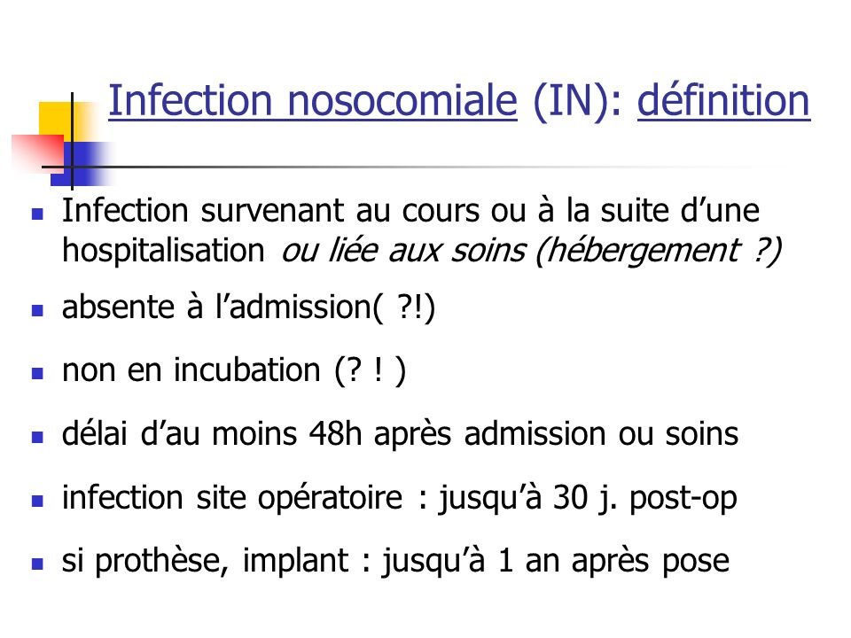 Infection nosocomiale (IN): définition