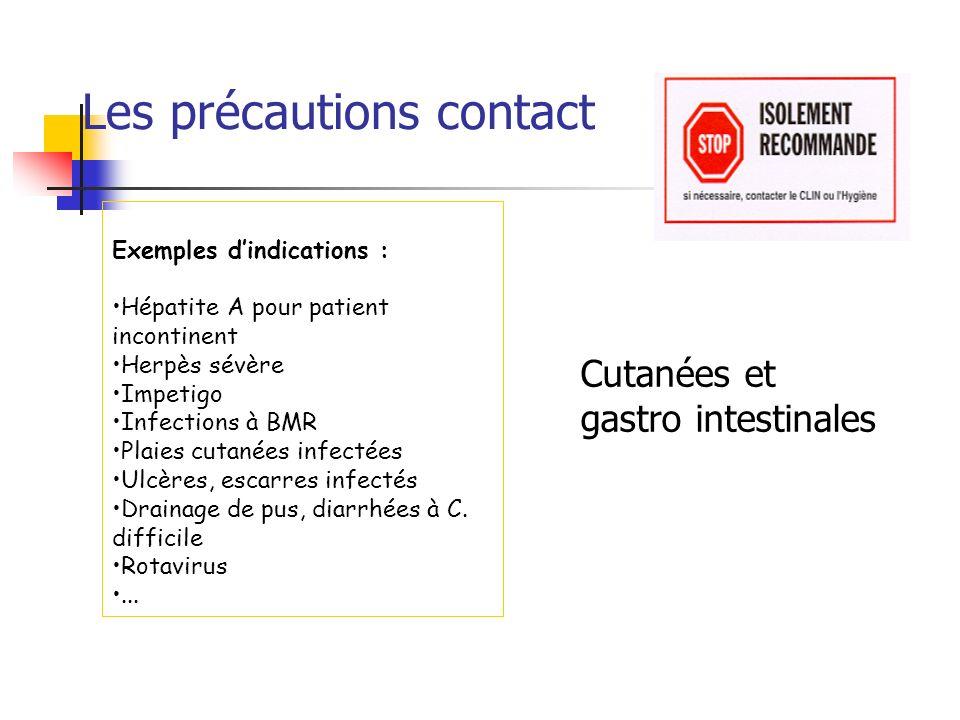 Les précautions contact