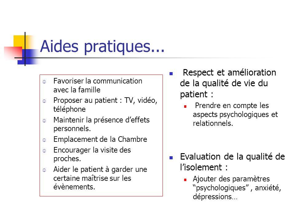 Aides pratiques... Respect et amélioration de la qualité de vie du patient : Prendre en compte les aspects psychologiques et relationnels.