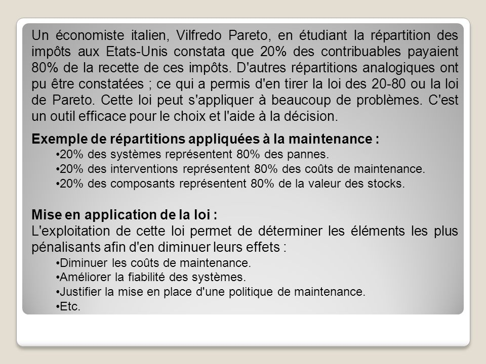 Exemple de répartitions appliquées à la maintenance :